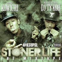 【再入荷】KOWICHI & DJ TY-KOH - STONER LIFE THE MIX TAPE