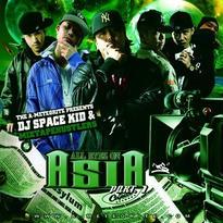 DJ SPACEKID - ALL EYEZ ON A.S.I.A PART.1