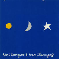 Sun Moon Star / Kurt Vonnegut, Ivan Chermayeff