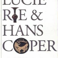 Lucie Rie and Hans Coper: Potters in Parallel / Margot Et Al Coatts