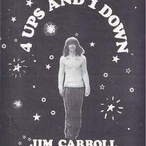 4 Ups and 1 Down / JIM CARROLL