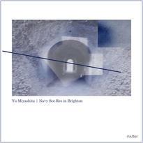 DATA - mp.3 | Yu Miyashita :: Navy See Res in Brighton - MATTER009