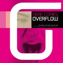 Here Comes Overflow (CD Album)