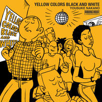 Yellow Colors Black And White / CD-R / Yousuke Nakano / Dubbing House underground