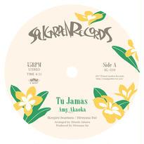 """[SG-039] Amy Akaoká - Tú Jamás / Solo Tu Amor (7"""" Vinyl)"""