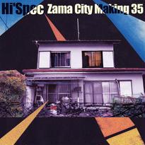 "Hi'Spec""Zama City Making 35"""