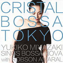 Crystal Bossa Tokyo  宮崎友紀子 CD