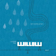 【4th alb.在庫僅か】2013年6月リリース![3rd+4thソロアルバム] UNDER THE WILLOW -RAIN- (UNDER THE WILLOW -SUN-付)