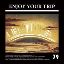 79 / ENJOY YOUR TRIP