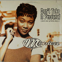 Monica - Don't Take It Personal