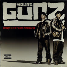 Young Gunz - Brothers From Another (LP)