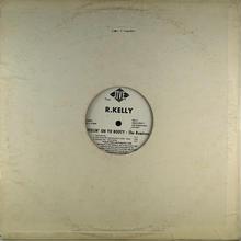 R Kelly - Fellin' On Yo Booty (The Remixes)