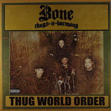 Bone Thugs-N-harmony - Thug World Order