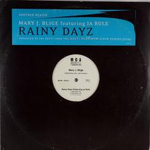 Mary J Blige - Rainy Dayz
