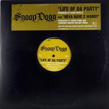Snoop Dogg - Life Of Da Party