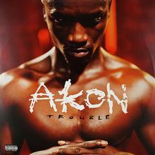 Akon // Trouble (LP)