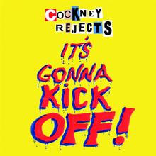 COCKNEY REJECTS / It's Gonna Kick Off! (CD)