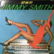 (LP/used) JIMMY SMITH / Sit On It!   < soul / boogie>