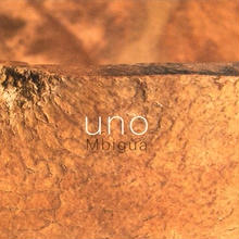 (CD)  MBIGUA /  Uno    <world / アルゼンチン / afro folk>