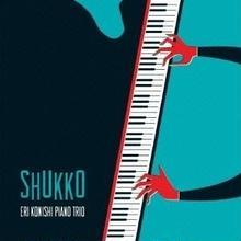 (CD Album) Konishi Eri Piano Trio / Shukko    <piano>