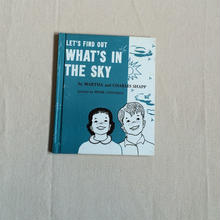 LET'S FIND OUT WHAT'S IN THE SKY