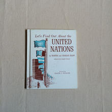 LET'S FIND OUT ABOUT THE UNITED NATIONS