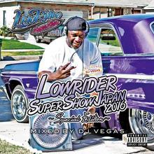 Lowrider Super Show Japan 2016 Special Edition / DJ Vegas