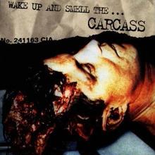 新品レコード カーカス Carcass Wake Up And Smell The... アナログLP輸入盤