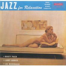 マーティ・ペイチMarty Paich Quintet – JAZZ for Relaxationジャズ・フォー・リラクゼーション アナログLPレコード輸入盤