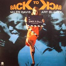 マイルズ・デイヴィス/アート・ブレイキー Miles Davis / Art Blakey – Back To BackアナログLPレコード輸入盤