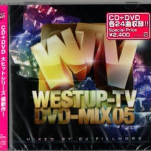 ウェストアップWestup TV DVD MIX 05 mixed by DJ FILLMORE (DVD付)