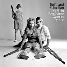 新品レコードBelle And Sebastian ベル・アンド・セバスチャン Girls In Peacetime Want To Dance アナログLP