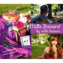 ミルベゼ 「mille baisers!」