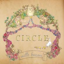 ミルベゼ 「CIRCLE」
