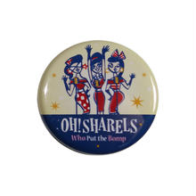 Oh!Sharels / 缶バッチ(Do The Wop)