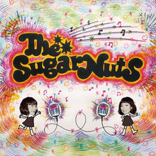 12.3 発売 ♪ The Sugar Nuts /  The Sugar Nuts(GC-121)