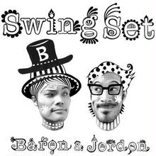 Baron & Jordon/ Swing Set (GC-029)