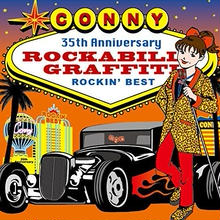 CONNY / ROCKABILLY GRAFFITI ~ ROCKIN' BEST(GC-110)
