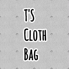 T'S  CLOTH  BAG