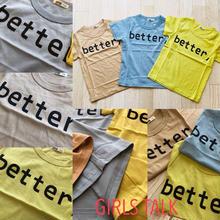 better Tシャツ♡