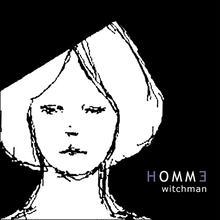 HOMMヨ witchman