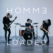 HOMMヨ LOADED