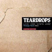 TEARDROPS LIVE 1989 'KYOTO MUSE' - Vintage Vault Vol.1 - (2枚組CD) 生産限定商品