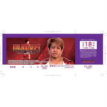 【HEAT-UP】9.18新百合ヶ丘大会前売チケット【指定席】