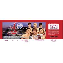 【HEAT-UP】8.27新木場大会前売チケット【指定席】