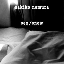 野村佐紀子写真集『sex/snow』