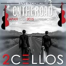 2Cellos(トゥー・チェロズ)2015年日本公演 6月25日 札幌