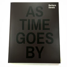 As Time Goes by 1982 1988 1997 2014 By Barbara Davatz