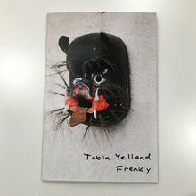 Freaky by Tobin Yelland