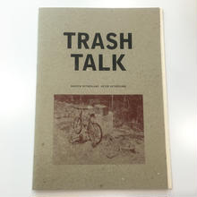 TRASH TALK by Andrew & Peter Sutherland
